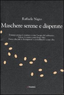 Maschere serene e disperate - Raffaele Nigro - copertina