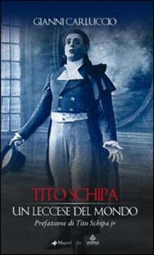 Tito Schipa. Un leccese nel mondo - Gianni Carluccio - copertina