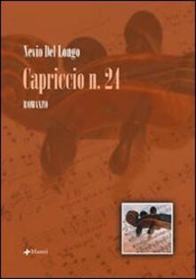 Capriccio n. 24 - Nevio Del Longo - copertina