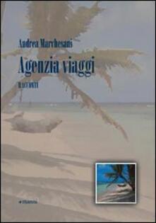 Agenzia viaggi - Andrea Marchesani - copertina