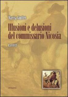 Illusioni e delusioni del commissario Nicosia - Marisa Giuffré - copertina