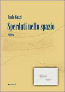 Sperduti nello spazio - Paolo Guzzi - copertina
