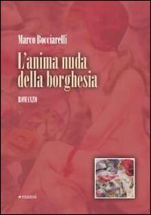 L' anima nuda della borghesia - Marco Bocciarelli - copertina