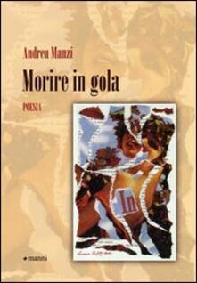 Morire in gola - Andrea Manzi - copertina