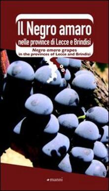 Il Negro amaro nelle province di Lecce e Brindisi - copertina