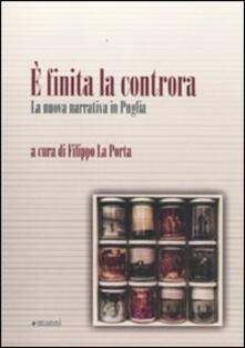 È finita la controra. La nuova narrativa in Puglia - copertina