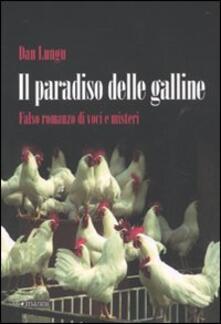 Il paradiso delle galline. Falso romanzo di voci e misteri - Dan Lungu - copertina