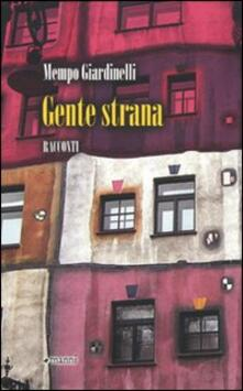 Gente strana - Mempo Giardinelli - copertina
