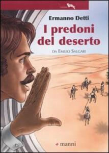 I predoni del deserto da Emilio Salgari - Ermanno Detti - copertina