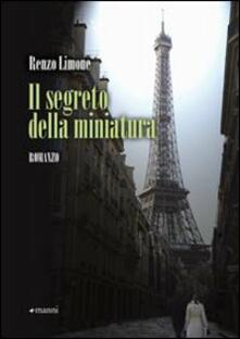 Il segreto della miniatura - Renzo Limone - copertina