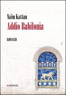 Addio Babilonia - Naim Kattan - copertina