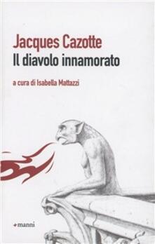 Il diavolo innamorato - Jacques Cazotte - copertina