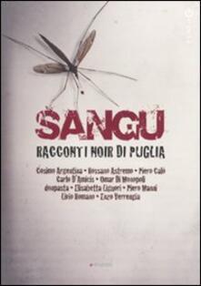 Sangu. Racconti noir di Puglia - copertina