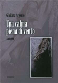 Una calma piena di vento - Giuliana Argenio - copertina