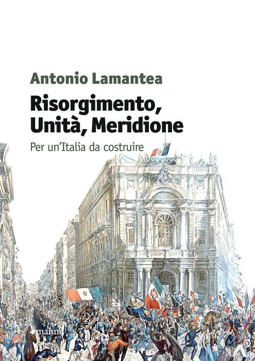 Risorgimento, unità, meridi...