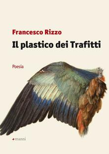 Il plastico dei trafitti - Francesco Rizzo - copertina