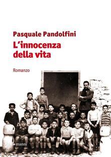 L' innocenza della vita - Pasquale Pandolfini - copertina