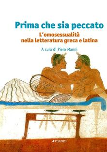 Prima che sia peccato. Lomosessualità nella letteratura greca e latina.pdf
