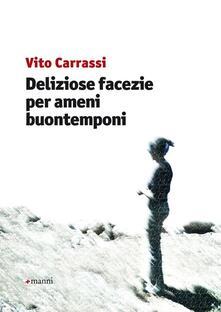 Deliziose facezie per ameni buontemponi - Vito Carrassi - copertina