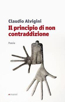 Il principio di non contraddizione - Claudio Alvigini - copertina