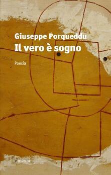 Il vero è sogno - Giuseppe Porqueddu - copertina