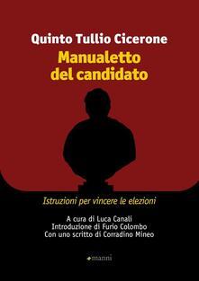 Manualetto del candidato. Istruzioni per vincere le elezioni. Testo originale a fronte - Q. Tullio Cicerone - copertina