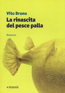La rinascita del pesce palla - Vito Bruno - copertina