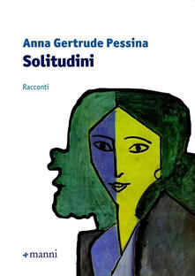 Solitudini - Anna Gertrude Pessina - copertina