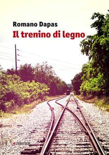 Il trenino di legno - Romano Dapas - copertina