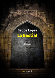 La bestia! - Beppe Lopez - copertina