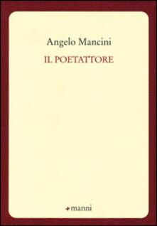 Il poetattore - Angelo Mancini - copertina