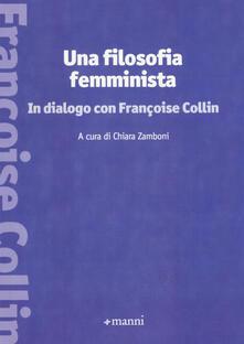 Una filosofia femminista. In dialogo con Françoise Collin - copertina