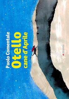 Otello cane d'aprile - Paolo Comentale - copertina