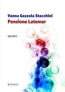 Pensione Latemar - Vanna Gazzola Stacchini - copertina
