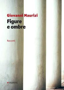 Figure e ombre - Giovanni Maurizi - copertina