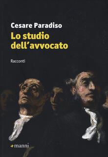 Lo studio dell'avvocato - Cesare Paradiso - copertina