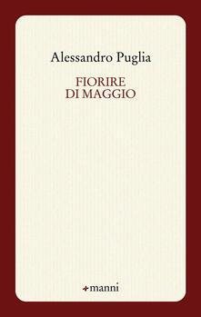 Fiorire di maggio - Alessandro Puglia - copertina