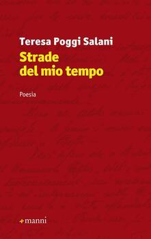 Strade del mio tempo - Teresa Poggi Salani - copertina