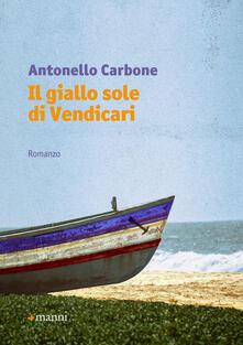Il giallo sole di Vendicari - Antonello Carbone - copertina