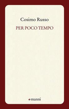 Per poco tempo - Cosimo Russo - copertina