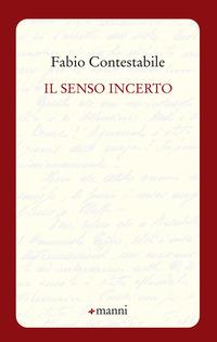 Il Il senso incerto - Contestabile Fabio - wuz.it
