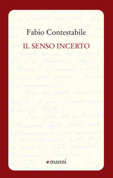Il senso incerto - Fabio Contestabile - copertina