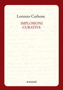 Implosioni curative - Lorenzo Carbone - copertina