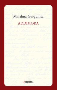 Addimora - Marilina Giaquinta - copertina