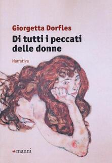 Di tutti i peccati delle donne - Giorgetta Dorfles - copertina