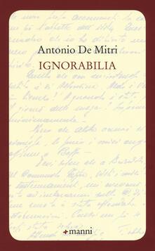 Ignorabilia - Antonio De Mitri - copertina