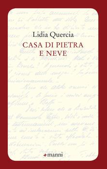 Casa di pietra e neve - Lidia Quercia - copertina