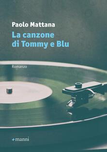 La canzone di Tommy e Blu - Paolo Mattana - copertina