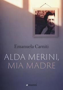 Alda Merini, mia madre - Emanuela Carniti - copertina