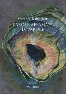 Parole affamate di parole - Stefania Rabuffetti - copertina